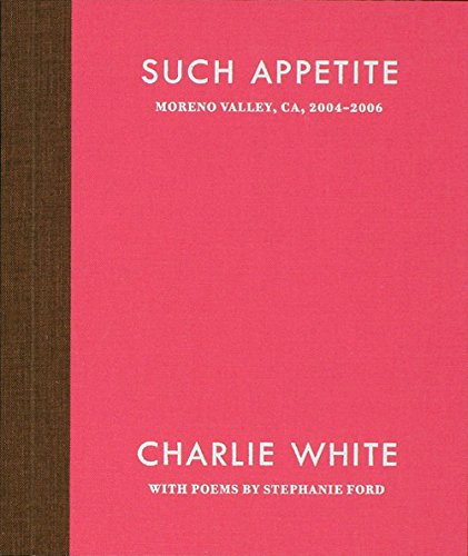 Such Appetite by Charlie White