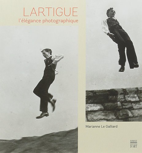 Jacques Henri Lartigue: L'élégance photographique