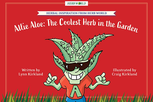 Allie Aloe: The Coolest Herb in the Garden