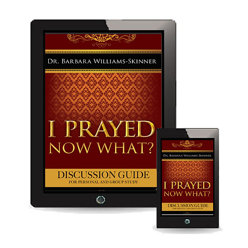eBook - I Prayed Now What Discussion Guide