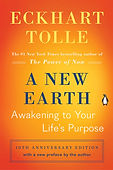 A New Earth- Awakening to Your Life's Pu