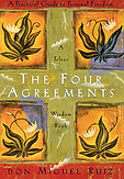 The Four Agreements- A Practical Guide t