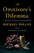 The Omnivore's Dilemma- A Natural Histor
