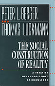 The Social Construction of Reality- A Tr