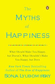 The Myths of Happiness- What Should Make