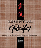 Essential Reiki- A Complete Guide to an