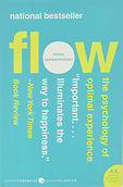 Flow- The Psychology of Optimal Experien