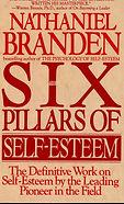 The Six Pillars of Self-Esteem- The Defi