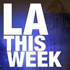 LA This Week.jpeg
