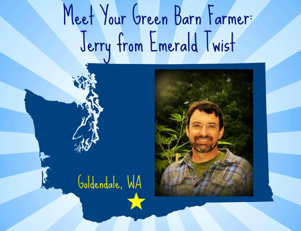 Meet Your Green Barn Farmer: Jerry From Emerald Twist