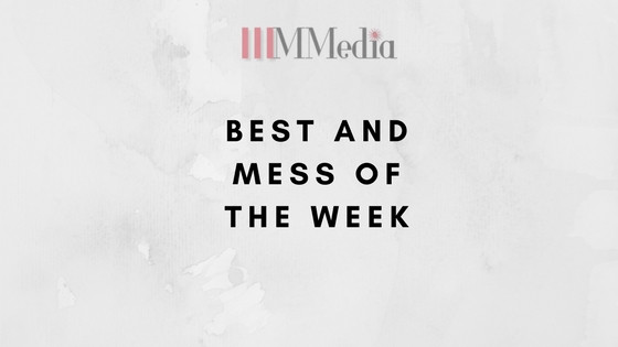 Best and Mess of the Week