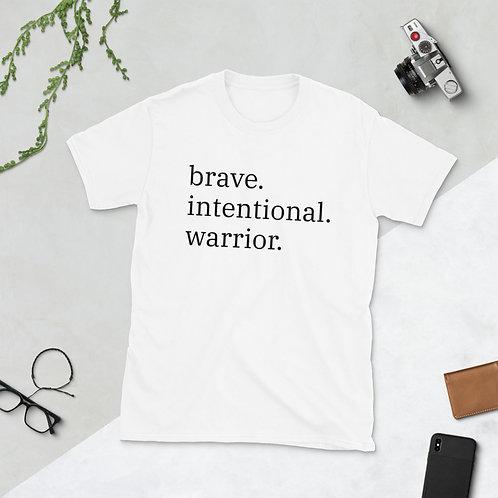 brave. intentional. warrior. Short-Sleeve Unisex T-Shirt