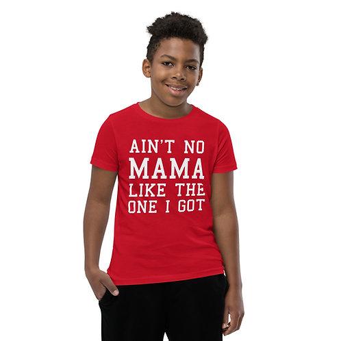 Ain't No Mama Youth Tee