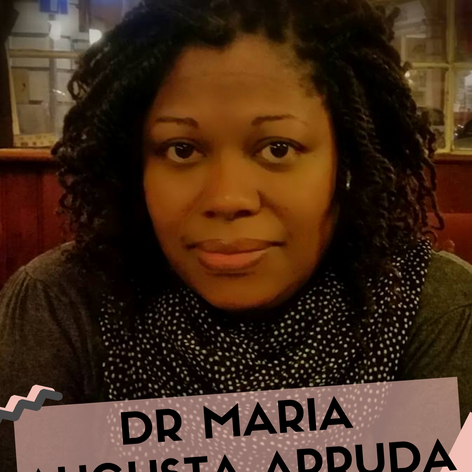 Spotlight on... Dr Maria Augusta Arruda #BHMwithBWiS19