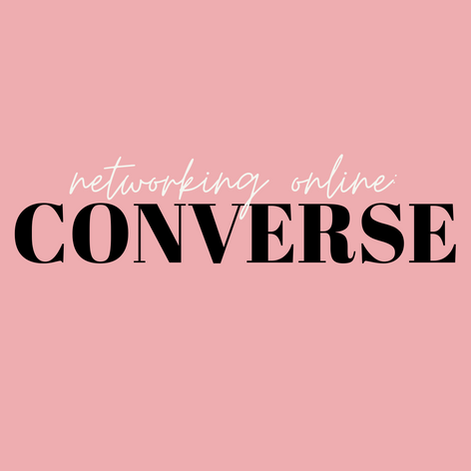CONVERSE | Networking Online (Part 2)