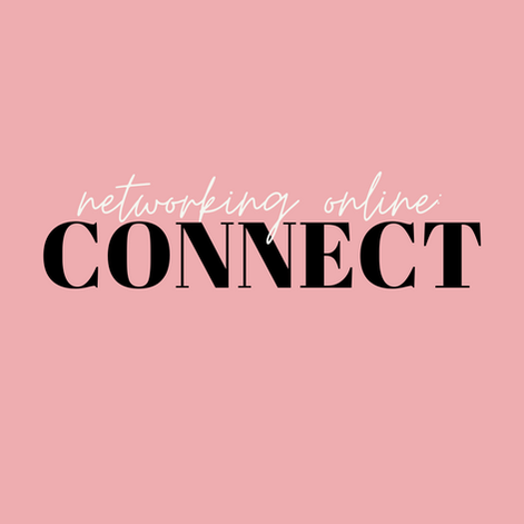 CONNECT | Networking Online (Part 1)