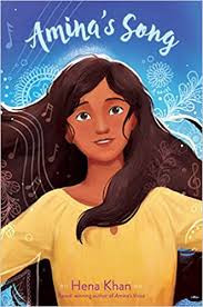 Book cover of Hena Khan's Amina's Song