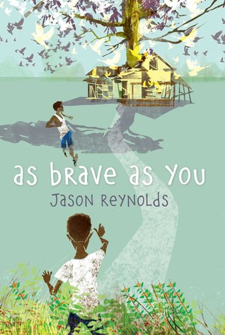 book cover of Jason Reynolds's As Brave as You