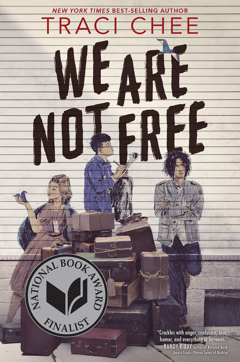 book cover of Traci Chee's We Are Not Free