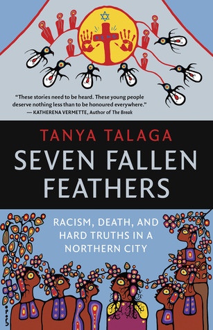book cover of Tanya Talaga's Seven Fallen Feathers