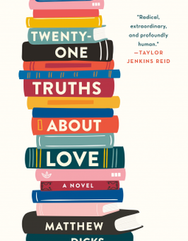 Matthew Dicks's TWENTY-ONE TRUTHS ABOUT LOVE -- Jen's Review