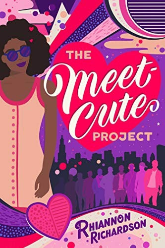 book cover of Rhiannon Richardson's The Meet-Cute Project