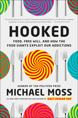 Book cover of Michael Moss's Hooked