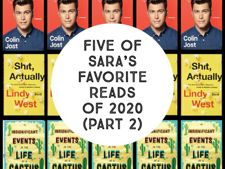 Five of Sara's Favorite Reads of 2020 (Part 2)