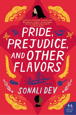 Book cover of Sonali Dev's Pride, Prejudice, and Other Flavors