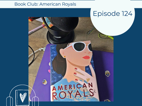 124: Readers' Choice Pick - Katharine McGee's AMERICAN ROYALS