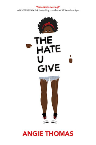 book cover of Angie Thomas's The Hate U Give
