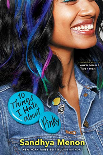 Book Cover of Sandhya Menon's 10 Things I Hate about Pinky