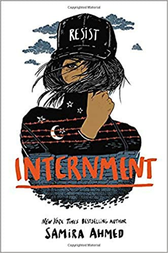 Book cover of Samira Ahmed's Internment