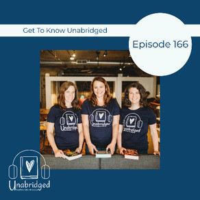 166: Get to Know the Unabridged Podcast Hosts, Season 4 (Part 1)