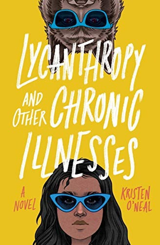 Book Cover of Lycanthropy and Other Chronic Illnesses by Kristen O'Neal