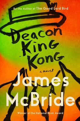 Book cover of James McBride's Deacon King Kong
