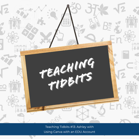 Teaching Tidbits 13: Canva Graphic Design for Educators