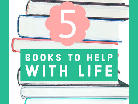 5 Books to Help With Life