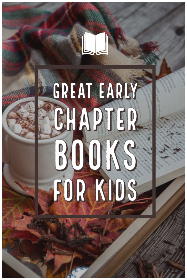 Cozy image with text on top - Great Early Chapter Books for Kids