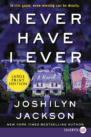 Book cover of Joshilyn Jackson's Never Have I Ever