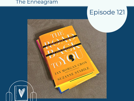 121: Learn More about Yourself by Exploring Enneagram Books