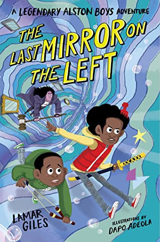 Book cover of Lamar Giles's The Last Mirror on the Left