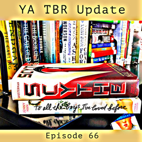 66: YA TBR Update - I'm Over Here Having a Little Personal Celebration