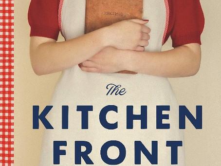 Jennifer Ryan's THE KITCHEN FRONT-- Historical Fiction at Its Best