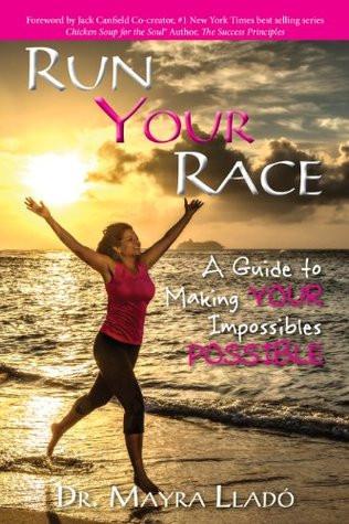 book cover of Dr. Mayra Llado's Run Your Race