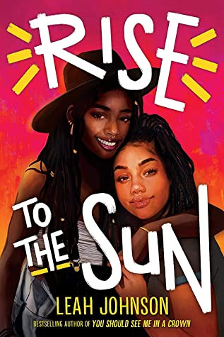 Book cover of Leah Johnson's Rise to the Sun