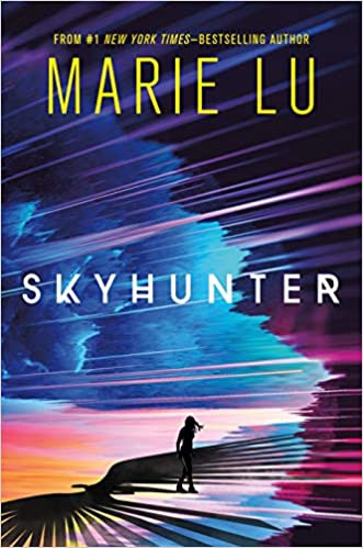 Book Cover for Marie Lu's Skyhunter