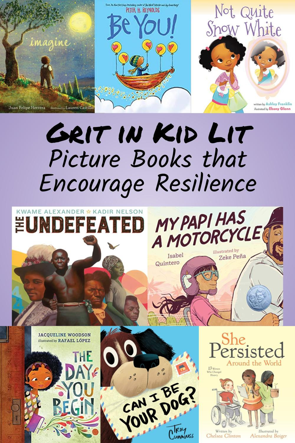 Collage of Book Covers - Picture Books that Encourage grit and resilience in kids
