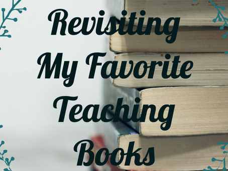 Revisiting My Favorite Teaching Books