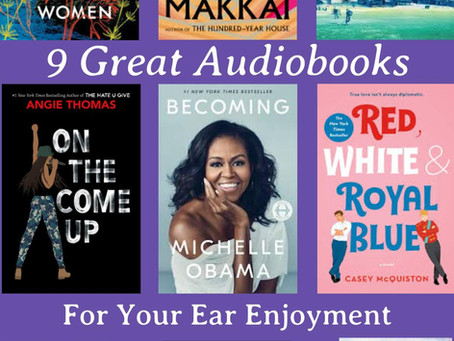 Nine Great Audiobooks for Your Ear Enjoyment